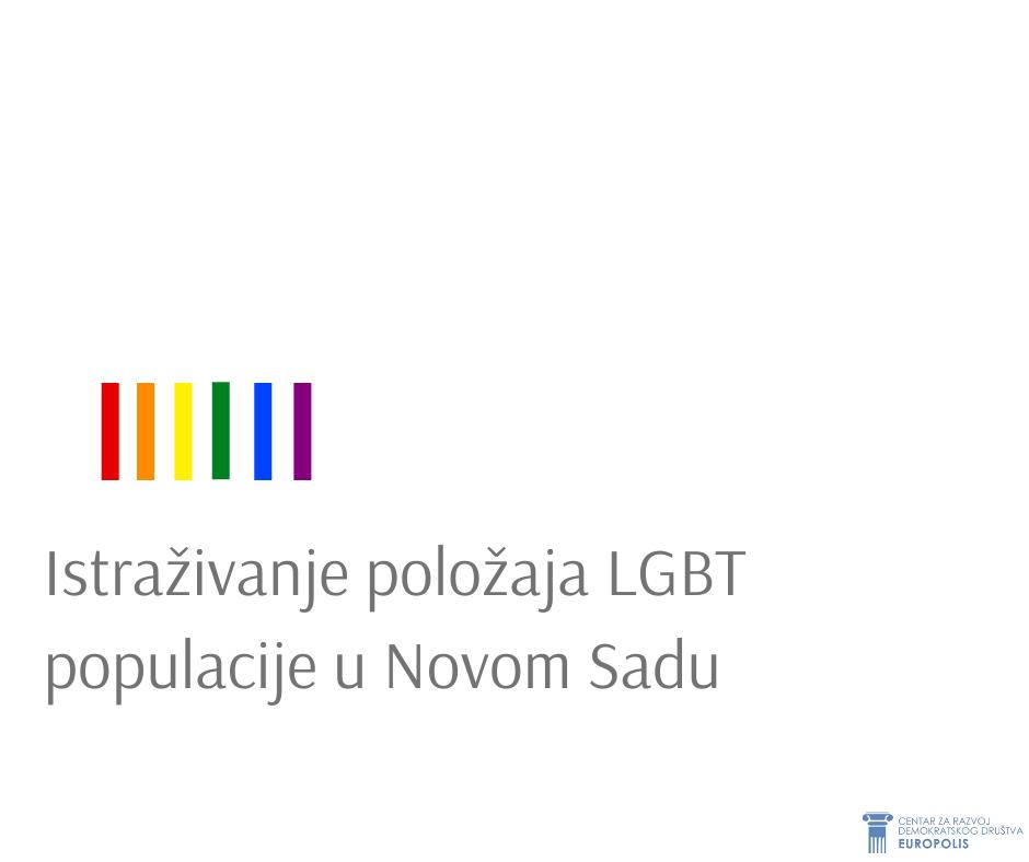 Istraživanje položaja LGBT populacije u Novom Sadu