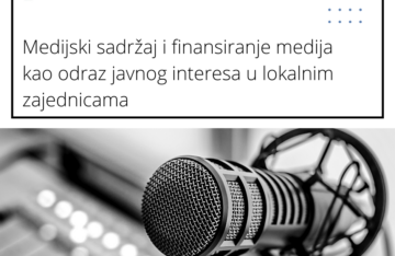 Medijski sadržaj i finansiranje medija kao odraz javnog interesa u lokalnim zajednicama